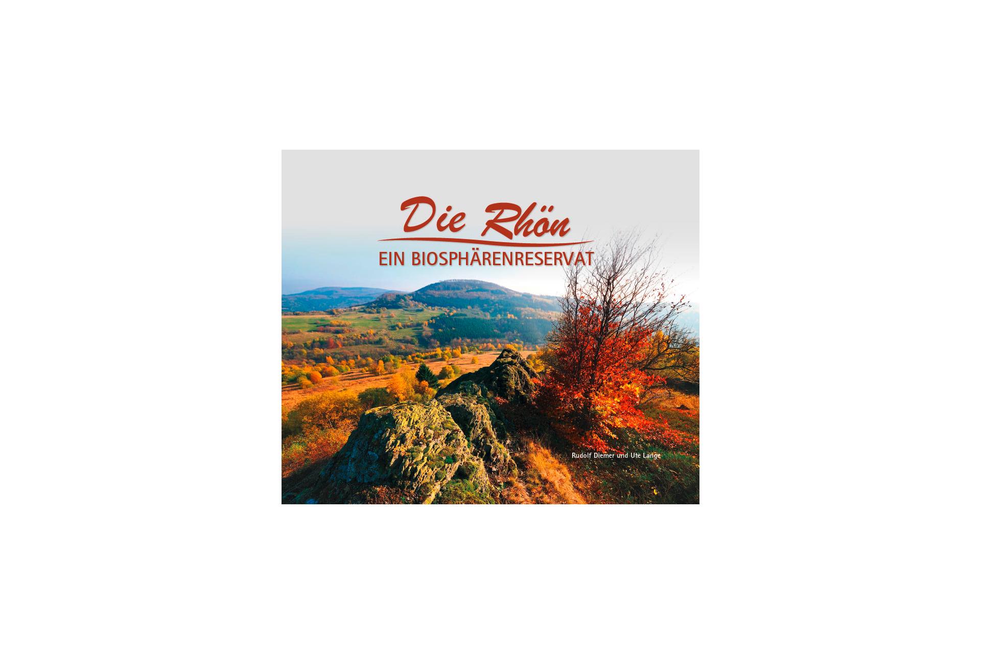 Cover des Bildbands: Die Rhön: Ein Biosphärenreservat